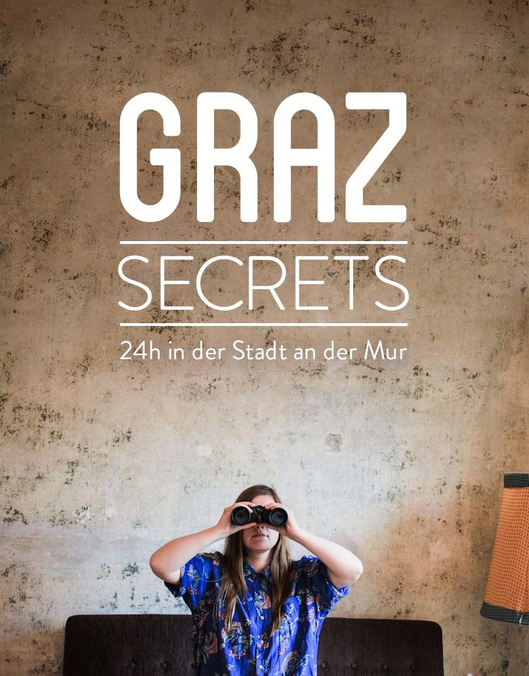 GRAZ SECRETS - 24 Stunden in der Stadt an der Mur in der Steiermark