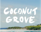 Mixtape Coconut Grove Smaracuja