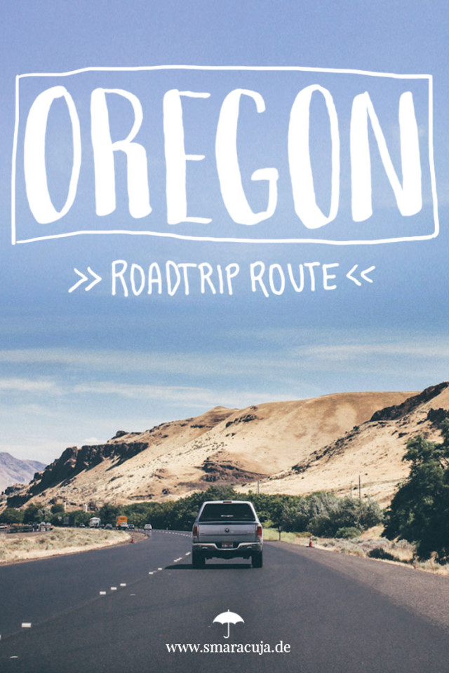 Ein Road Trip von Portland zu den 7 Wundern von Oregon