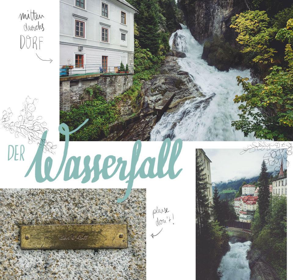 Der Wasserfall in Bad Gastein und das Thermalwasser