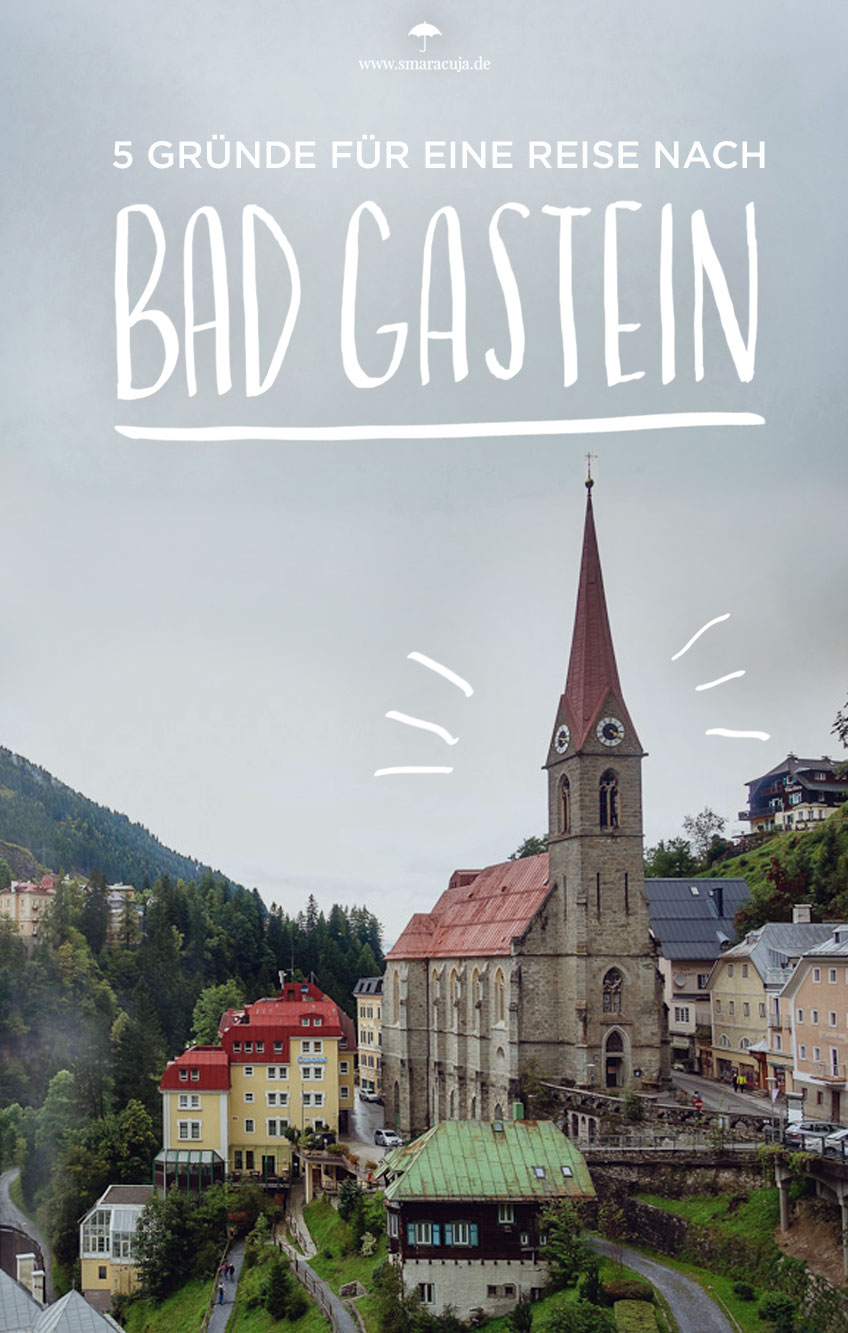 Wasserfall, Thermanquelle, Wandern, gemütliche Orte und Kunst an einem Wochenende in Bad Gastein