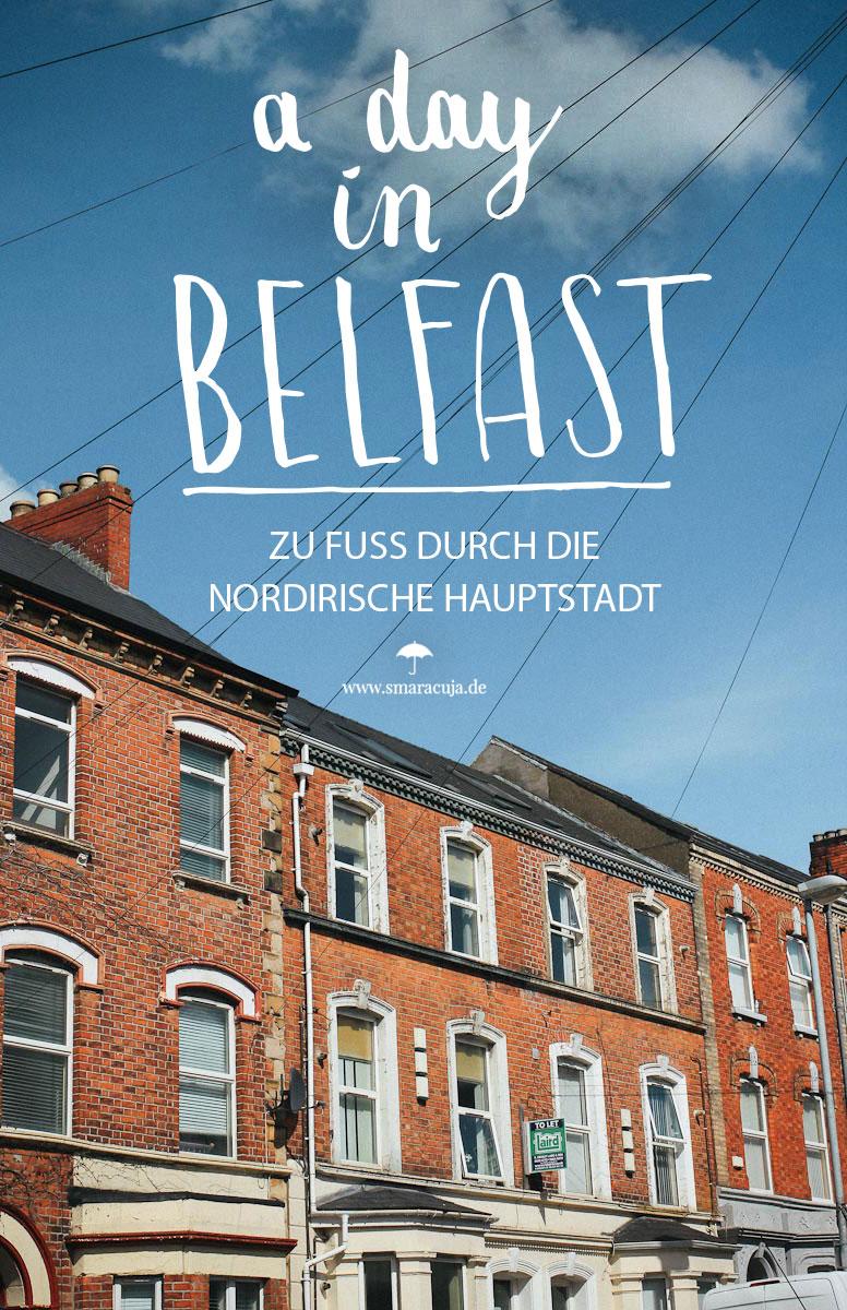 Zu Fuß durch Belfast: Die besten Tipps und Sehenswürdigkeiten, vom Cathedral Quarter zum St.Georges Market und den Botanic Gardens