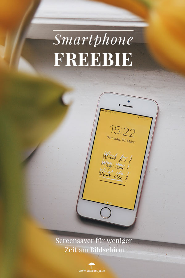 FREEBIE: Bildschirmzeit kritisch angehen mit dem kostenlosen Screensaver für das Smartphone #achtsamkeit #digitaldetox #smartphone #freebie
