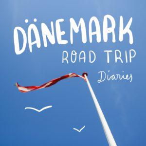 Roadtrip Diaries – Unsere Route durch den Süden Dänemarks