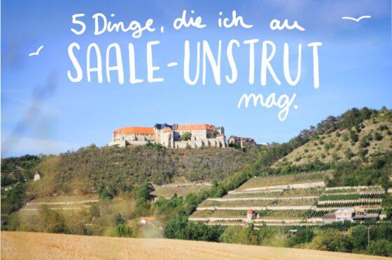 Saale Unstrut Reisen Wochenendtrip Ausflug